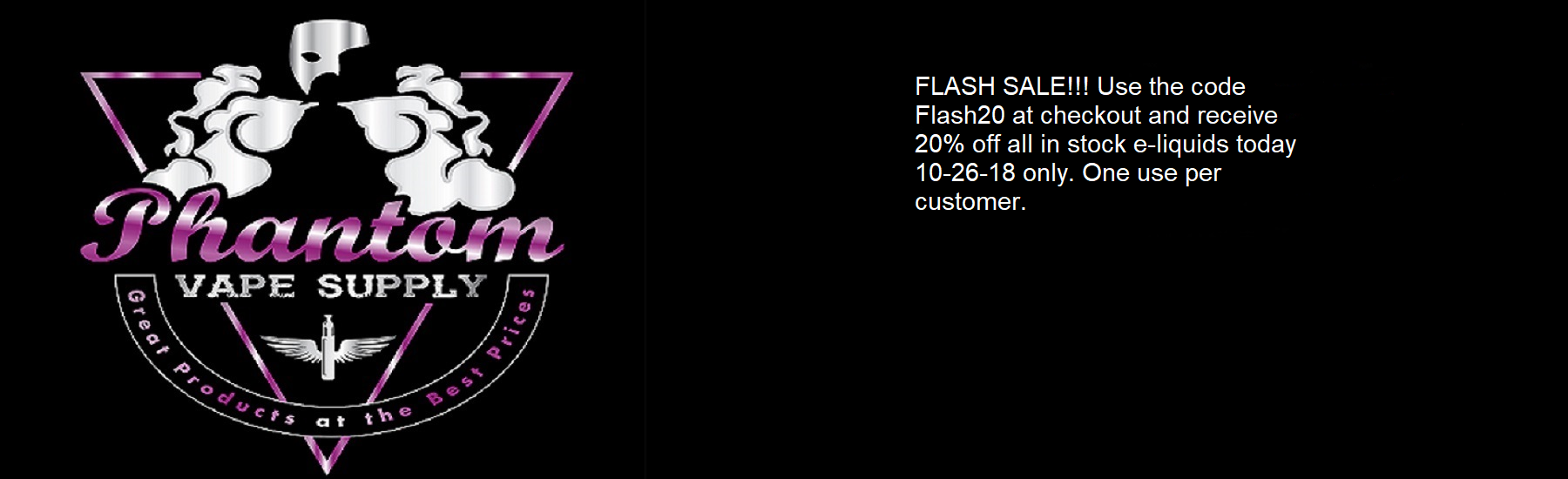 Phantom Vape Supply-20% off flash.png
