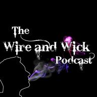 TheWireAndWickPodcast